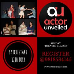 Actor Unveiled Sunday Theatre Classes in Noida. Register at 9818584145