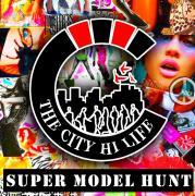 The city hi life super model hunt