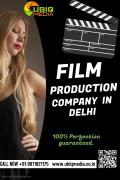 Best Film Production Company In Delhi