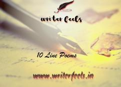 Most fascinating 10 Line Poems