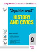 Rachna Sagar- Together With ICSE History and Civics Study Material for Class 9