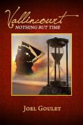 Vallincourt Nothing But Time, a novel