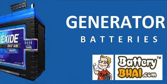 Generator Batteries, Genset Battery from Exide, Amaron, Oakya - Batterybhai.com