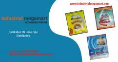Suraksha LPG hose pipe distributors - 9773900325- Industrial Megamart