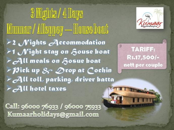 3 Nights  4 Days  Munnar cAlleppey  House boat