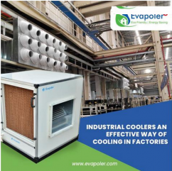 industrial coolers an effective way of cooling in factories