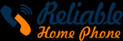 reliablehomephoneservices