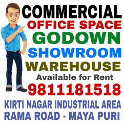 Office Spa Godown Warehouse on Rent in Kirti Nagar 9811181518