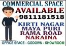 Office Spa Godown Warehouse On Rent In Kirti Nagar 9811181518