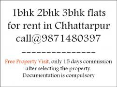 2bhk floor for rent in chattarpur please call for more informaiton