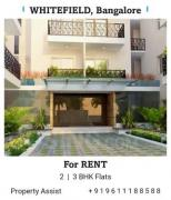 WHITEFIELD 2 and 3 BHK Brand New Flats For RENT
