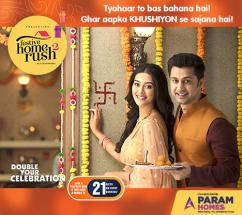 Book 3 BHk Exclusive Apartments - PARAM HOMES Presents FESTIVE HOME RUSH2