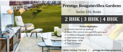 Prestige Bougainvillea Gardens Sector 150 Noida - A Lifestyle From Your Wishlist