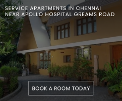 Service Apartments in Greams Road Chennai