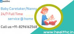 Hire Full Time Nanny in Mumbai Baby Caretaker Service