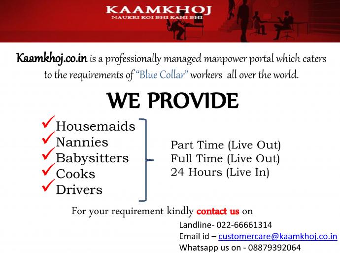 Kaamkhoj.in provides Babysitters Nannys Housemaids Cooks etc.
