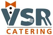 VSR Catering Services - Quality, Taste and Hospitality at its peak best.