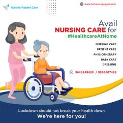 Nursing Care Services in Gurgaon, Delhi NCR, Noida, Ghaziabad