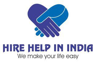 Now Hire Help In India, We Make Your Life Easy Call at, 9873868767
