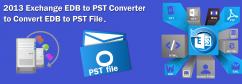2013 Exchange EDB to PST Converter to Convert EDB to PST File