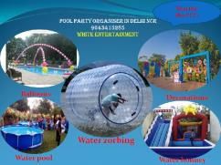 CALL FOR WATER ZORBING IN GURGAON  9643415285