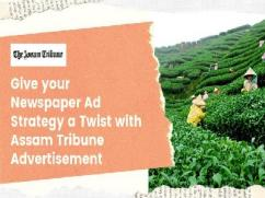 Book Newspaper Advertisement in Assam Tribune at Best Ad Rates