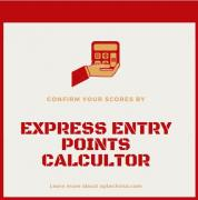 Confirm your scores by Canada express entry points calculator