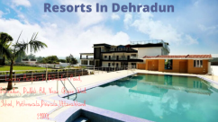 Best Resorts in Dehradun