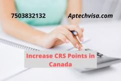 How can you increase Your CRS Points in Canada