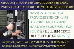 Cisco UCS C460 M4 Server,Cisco server Third party on-site support ,Remote server