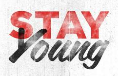 STAY YOUNG & BEAUTIFUL