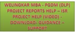 Welingkar PGDM (DLP) and ISR project report help