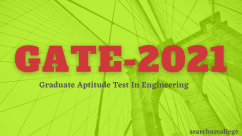 GATE 2021 Graduate Aptitude Test In Engineering