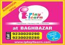 Registration Open At I Play I Learn Baghbazar Preschool