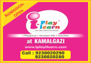 Hurry Admission Going On For The I Play I Learn Preschool At Kamlgazi