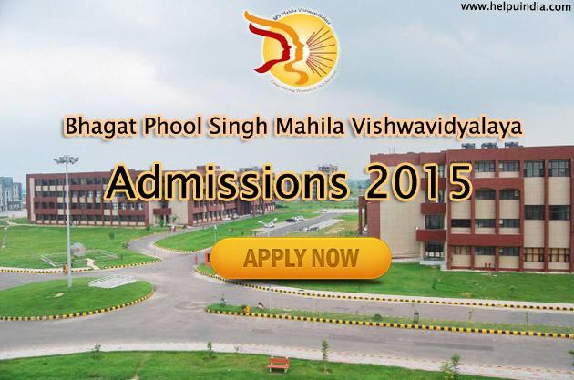 Bhagat Phool Singh Mahila Vishwavidyalaya Admissions 2015
